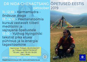 DR NIDA ÕPETUSED EESTIS 2019 / DR NIDA TEACHINGS IN ESTONIA 2019 @ Sorig Khang Estonia, Väluste school